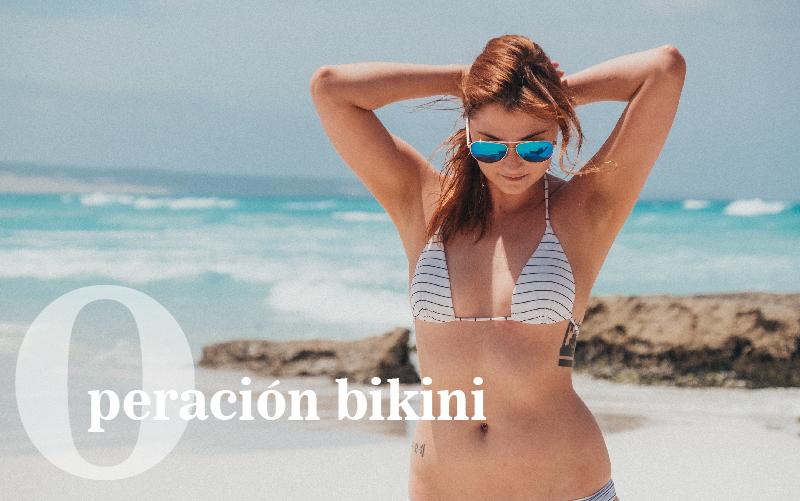 Comienza la operación bikini